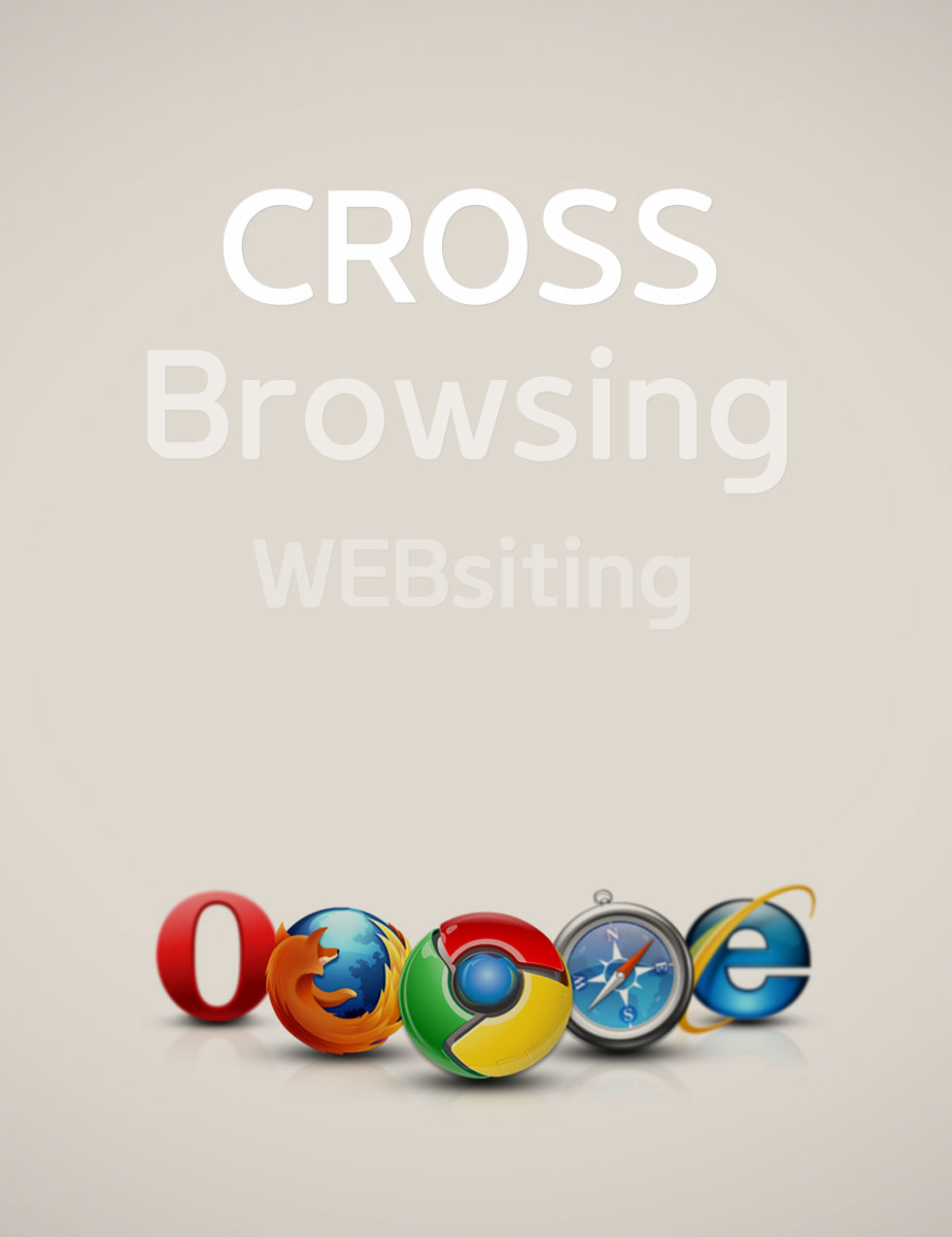 Cross Browsing by WEBsiting
